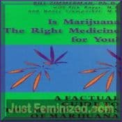 Is Marijuana Cannabis the right medican for you? Book