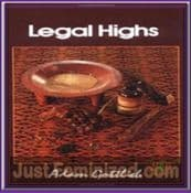 Legal Highs a concise encyclopaedia natural psychoactives