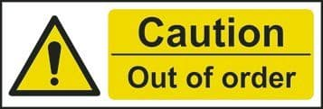 Caution Out Of Order Sign