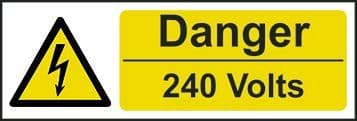 Danger 240 Volts Electrical Safety Sign