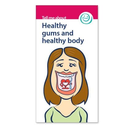 'Healthy gums and healthy body' leaflets