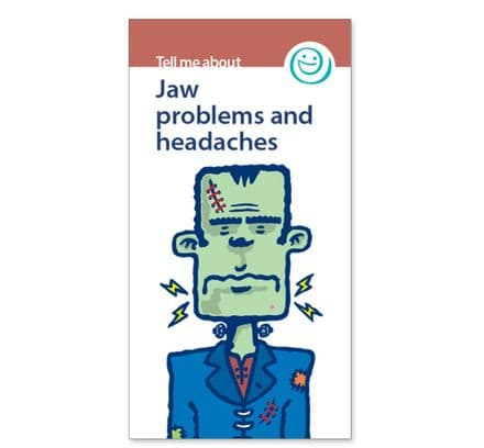 'Jaw problems and headaches' leaflets