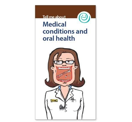 'Medical conditions and oral health' booklets