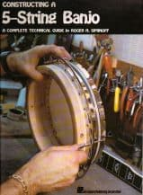 Constructing A 5 String Banjo by Roger H Smirmoff