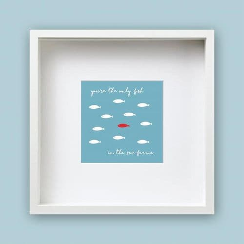 Only Fish in the Sea - Framed Print