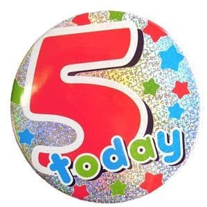 Badge: 5 Today Holographic Big Badge