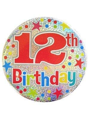 Badges: Age 12 Holographic Big Birthday Badge