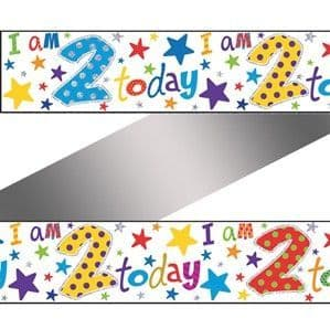 Banner: 2 Today Holographic Foil Banner